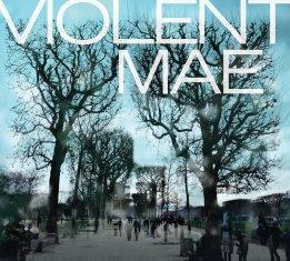 Violent Mae - Violent Mae LP (2014)
