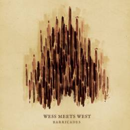 Wess Meets West - Barricades EP (2015)