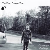 Cellar Smellar - Goodbye College EP (2015)