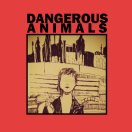 Dangerous Animals - Don't Blame The Floor If You Can't Dance (2015)