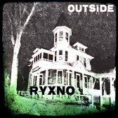 Ryxno - Outside (Single) (2017)