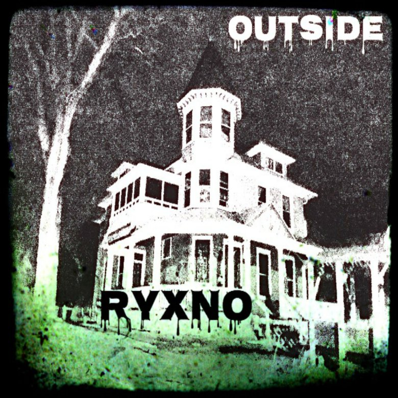 Ryxno - Outside (Single) (2017)