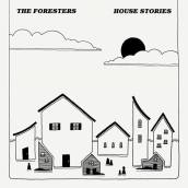 The Foresters - House Stories (2017)