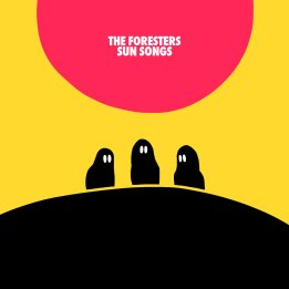 The Foresters - Sun Songs (2015)