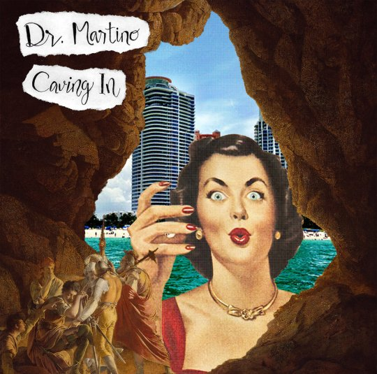Dr. Martino - Caving In EP (2017)