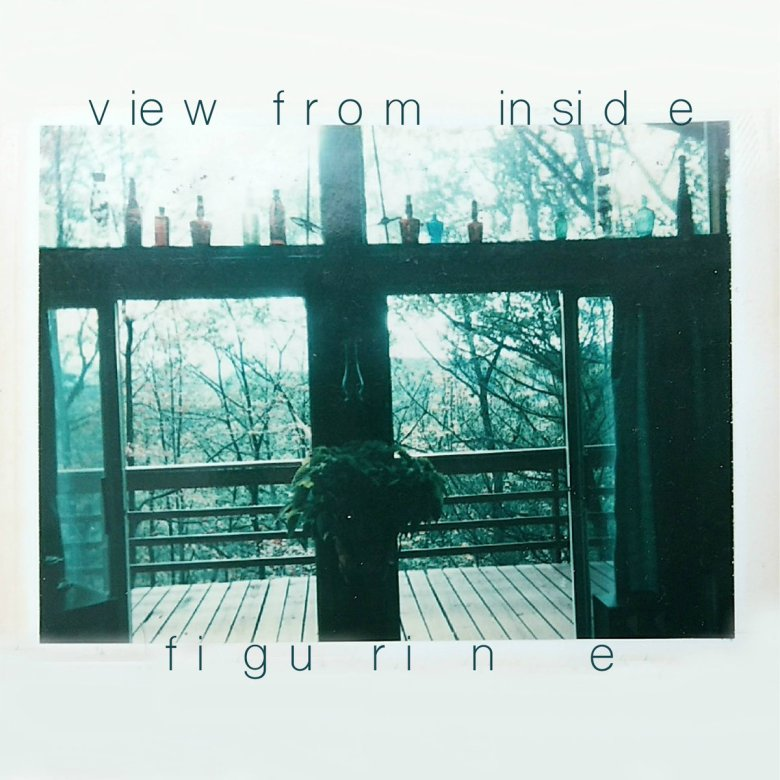 Figurine - View From Inside (2017)
