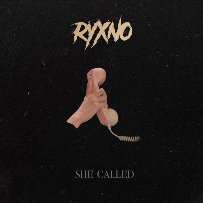 Ryxno - She Called (2018)