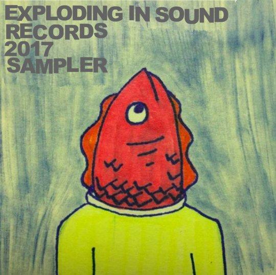 Exploding In Sound 2017 Sampler