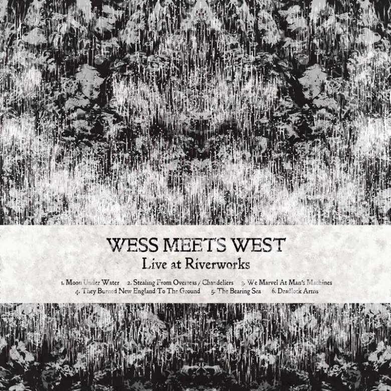 Wess Meets West - Live At Riverworks (2018)