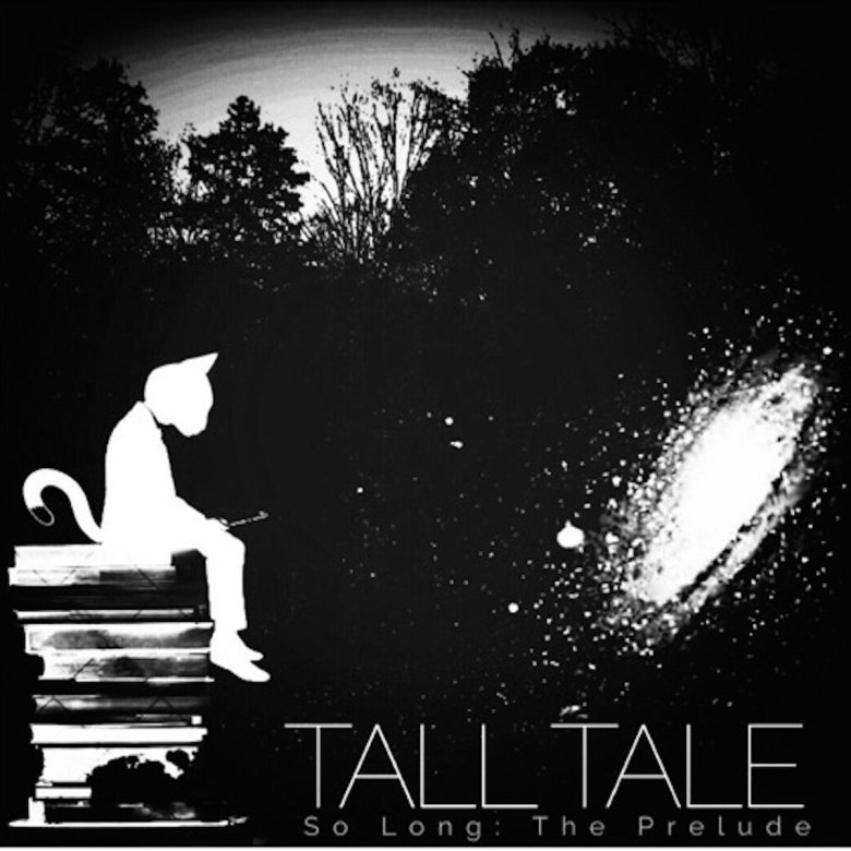 Tall Tale - So Long: The Prelude (2018)