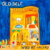 OLD SELF Word Art Gallery Digital Cover (1)