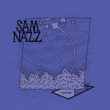 Sam Nazz - in your head (2018)