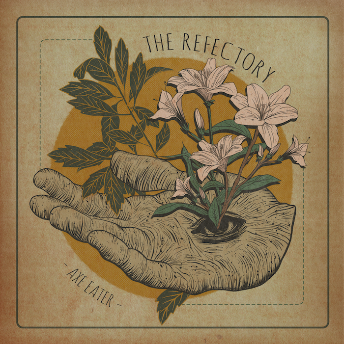 The Refectory - Axe Eater (2019)