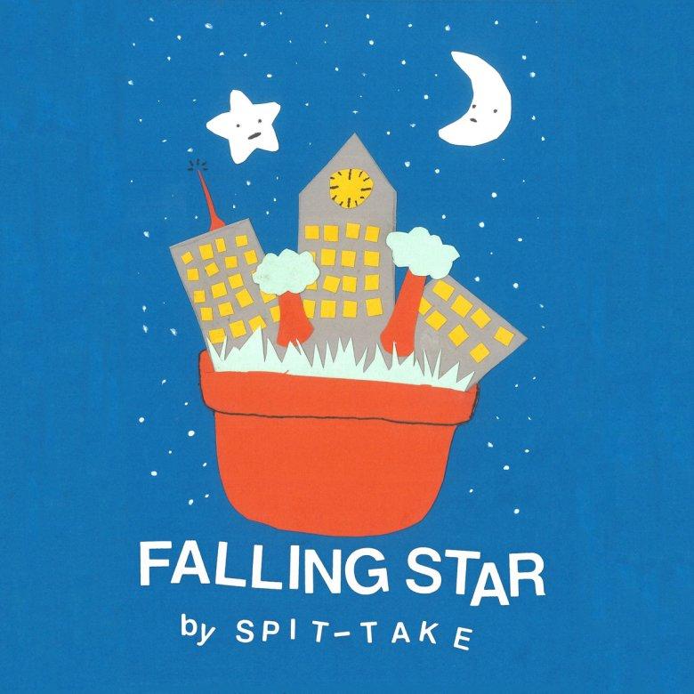 Spit-Take - Falling Star (2019)