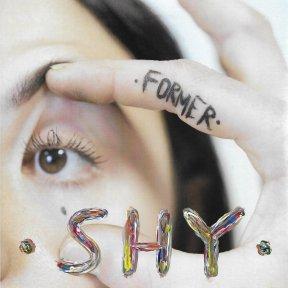 SHY - Former (2019)